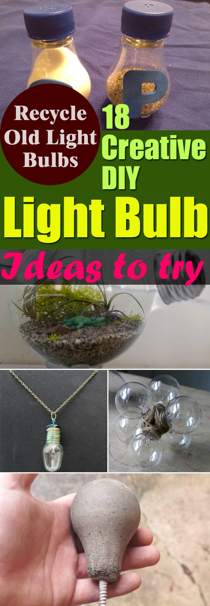 Recycle old light bulbs into something useful and beautiful, following the 18 creative DIY Light Bulb Ideas available with their tutorials.