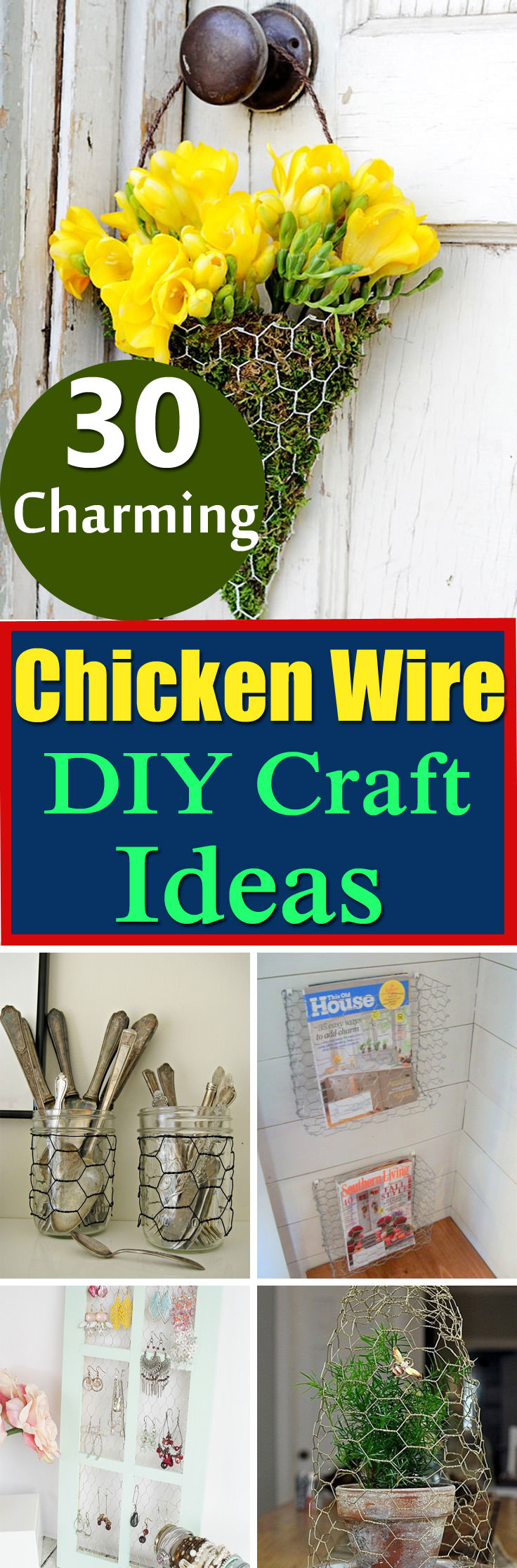 A list of 30 Best DIY Chicken Wire Ideas for your home and garden with tutorials. Check out!